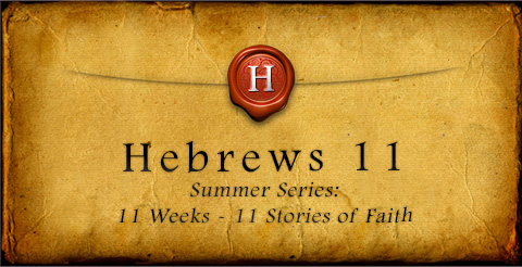 Hebrews 11 WEB Graphic